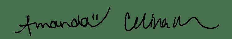AMANDA + CELINA - signatures